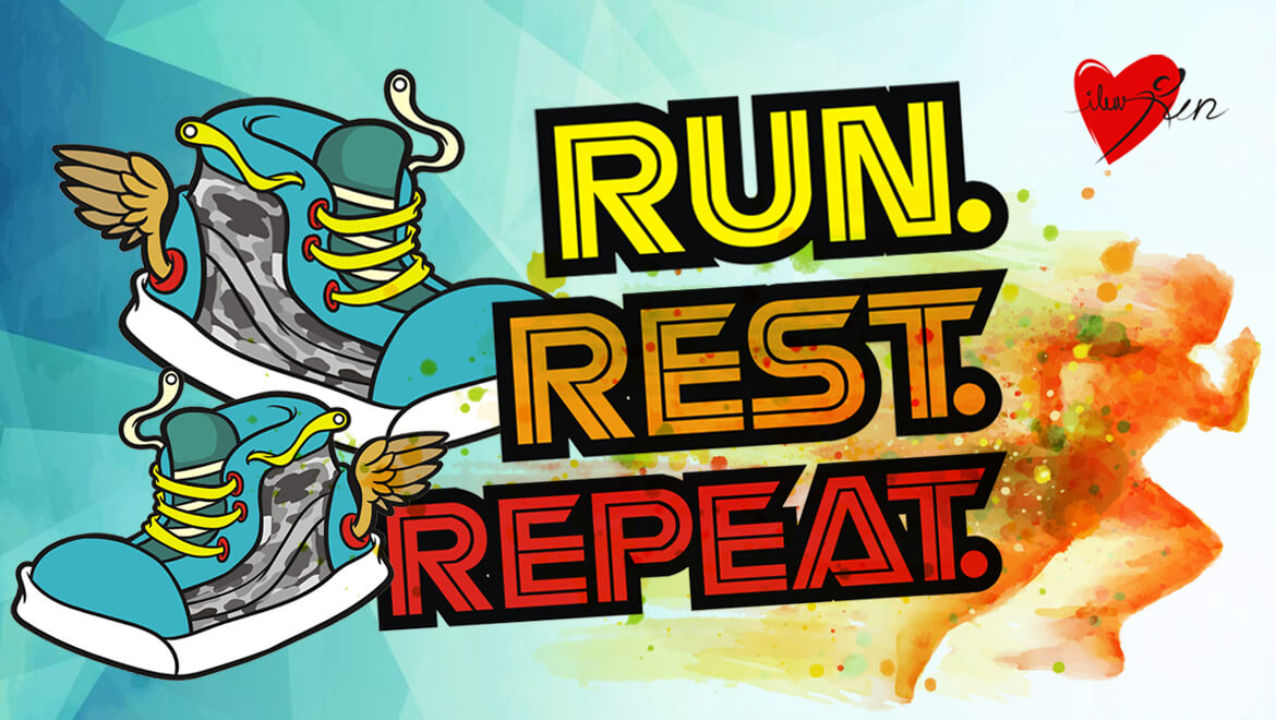 Run. Rest. Repeat.
